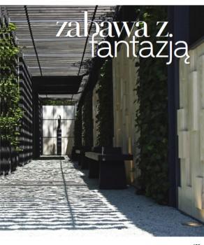 """ZABAWA Z FANTAZJĄ – """"ŚWIAT REZYDENCJI WNĘTRZ & OGRODÓW"""" 5 (17)/2010"""